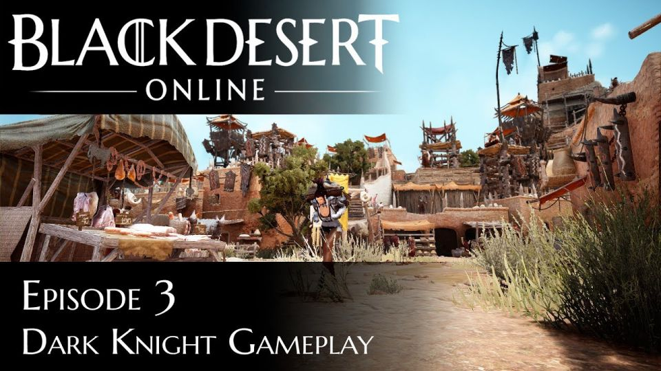 Black Desert Online Dark Knight Gameplay Episode 3 video thumbnail